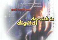 Dervish is digital, by Pat Cadigan
