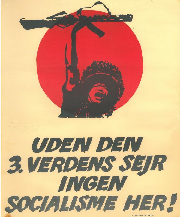 «Без победы Третьего мира социализма здесь не будет!» плакат КМС/«Антиимпериалистического комитета действий». ок.1969 г.