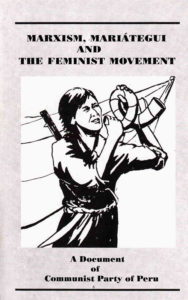 Marxism, Mariategui and the Feminist Movement (CPP)